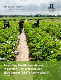 Promoting Health Care Access to LGBT Farmworkers