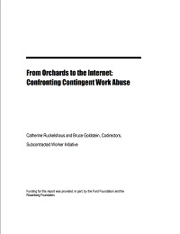 From Orchards to the Internet Confronting Contingent Work Abuses