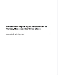 Protection of Migrant Agricultural Workers in Canada, Mexico and the U