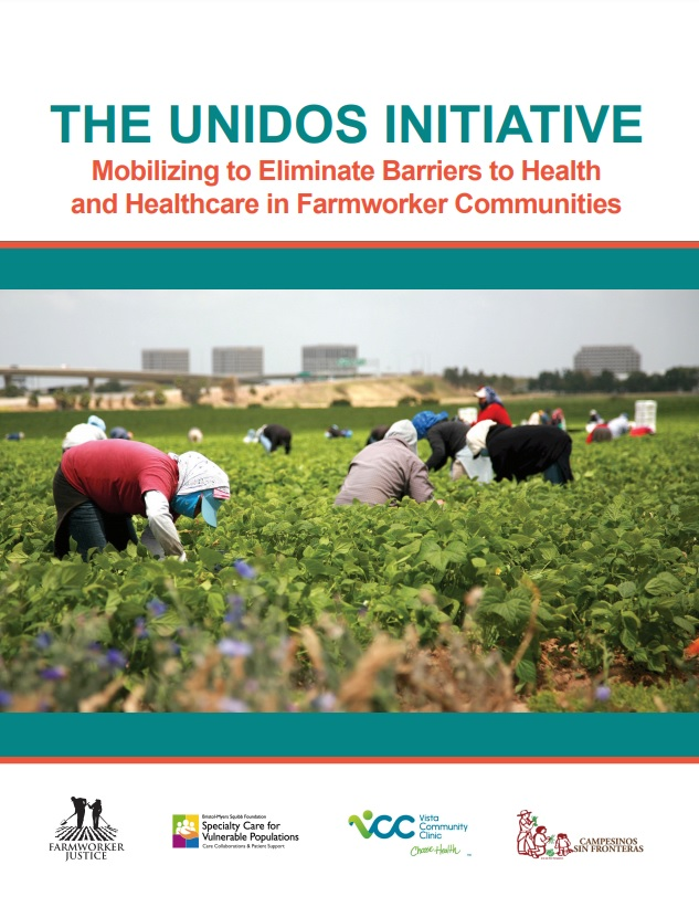 The Unidos Initiative - Mobilizing to Eliminate Barriers to Health and Healthcare in Farmworker Communities