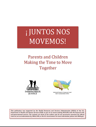 Juntos Nos Movemos Parents and Children Making the Time to Move Together
